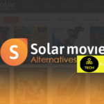 Here Are The Best Sites Like Solarmovie Alternatives, Watch Free Movies and TV Shows